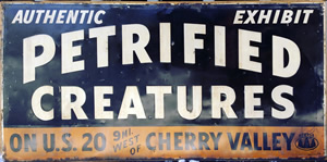 Billboard size vintage  roadside Americana ! Tin Petrified Creatures Cherry Valley NY